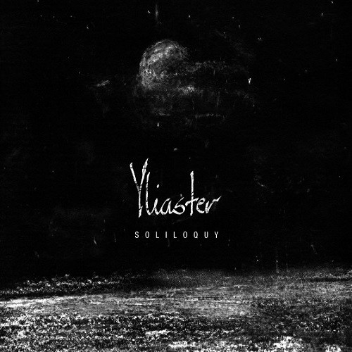 Yliaster - Soliloquy (2016)