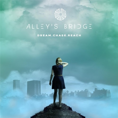 Alley's Bridge - Dream Chase Reach (2016)