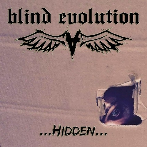 Blind Evolution - ...Hidden... (2016)