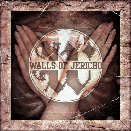 Walls of Jericho - No One Can Save You from Yourself (Deluxe Edition) (2016)