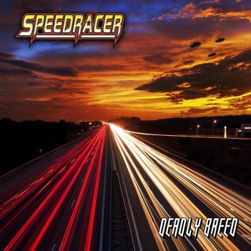 Speedracer - Deadly Breed (2016)