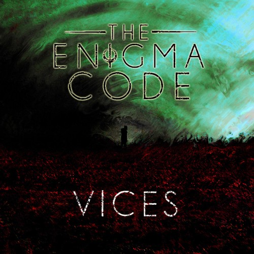 The Enigma Code - Vices (2016)