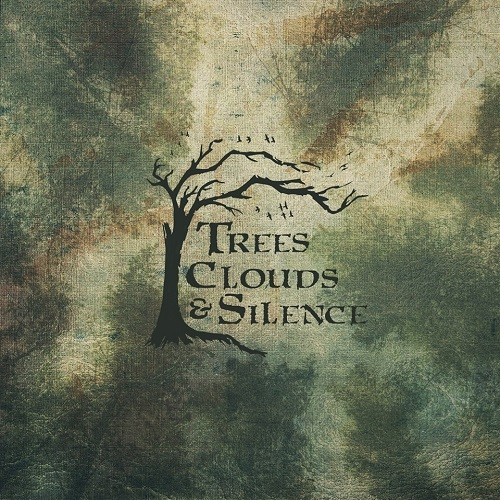 Trees, Clouds & Silence - Trees, Clouds & Silence (2016)