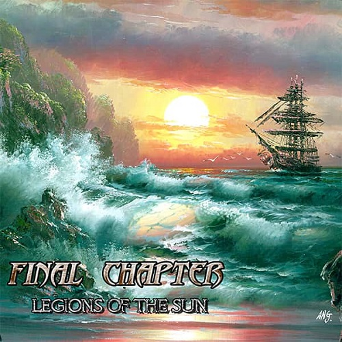 Final Chapters - Legions Of The Sun (2016)