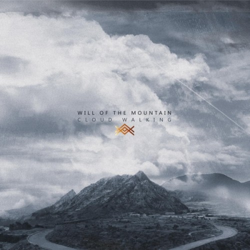 Will Of The Mountain - Cloud Walking (2016)