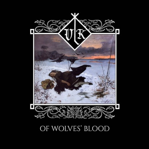 Vlk - Of Wolves' Blood (2016)