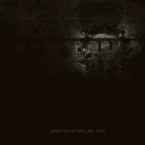 Heretics In The Lab - Exit (2016)