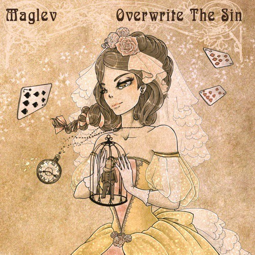 Maglev - Overwrite The Sin (2016)