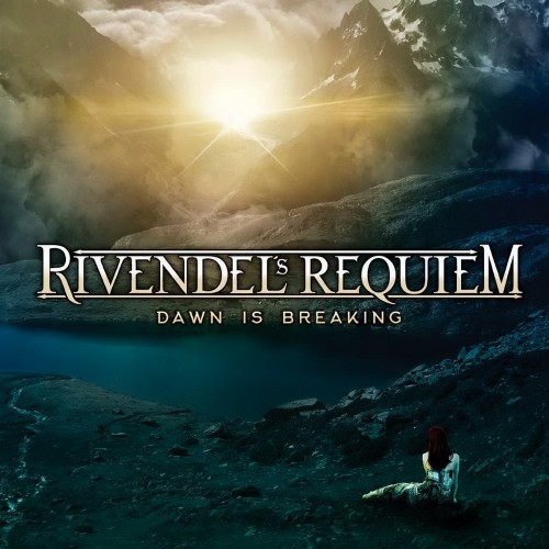 Rivendel's Requiem - Dawn Is Breaking (2016)
