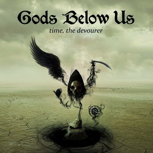 Gods Below Us - Time, The Devourer (2016)