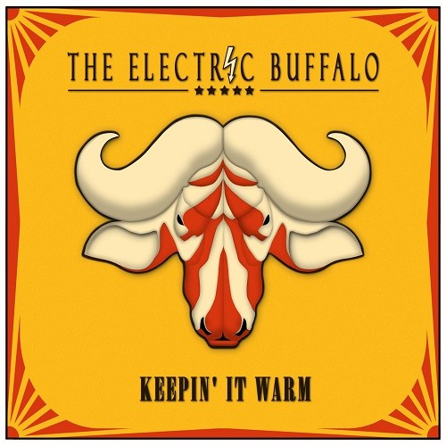 The Electric Buffalo - Keepin' It Warm (2016)