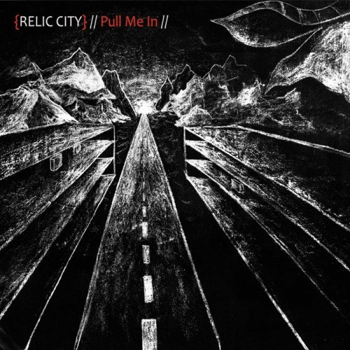 Relic City - Pull Me In (2016)