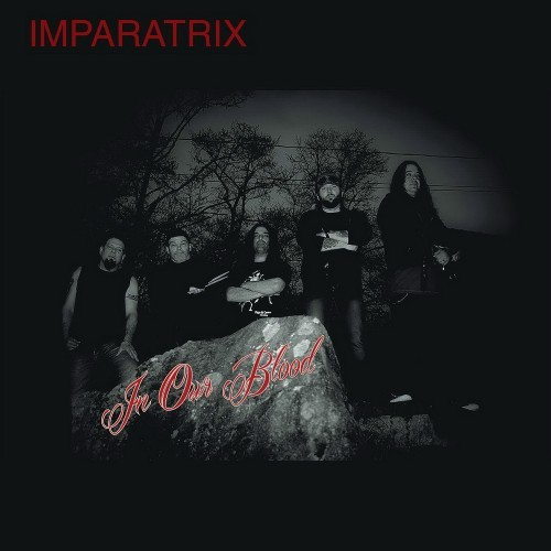In Our Blood - Imparatrix (2016)