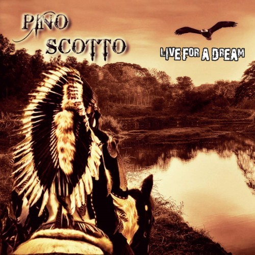 Pino Scotto - Live For A Dream (2016)