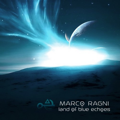 Marco Ragni - Land Of Blue Echoes (2016)