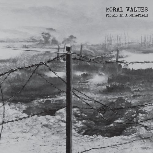 Moral Values - Picnic In A Minefield (2016)