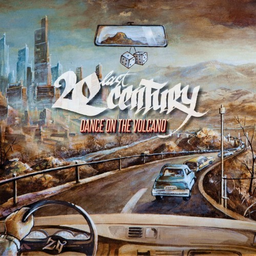 20last Century - Dance On The Volcano (2016)
