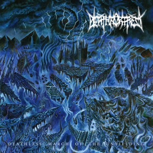 Death Fortress - Deathless March Of The Unyielding (2016)