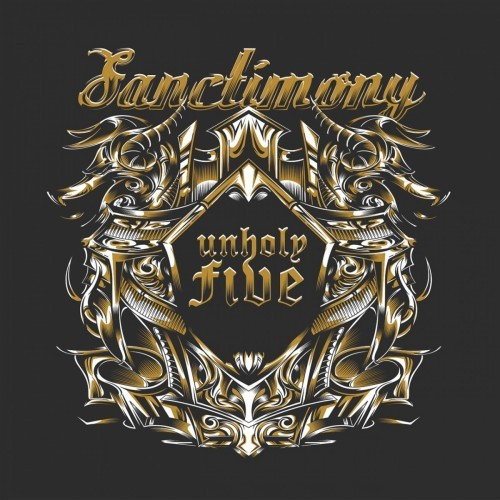 Sanctimony - Unholy Five (2016)