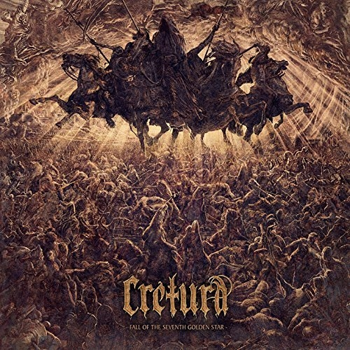 Cretura - Fall Of The Seventh Golden Star (2016)