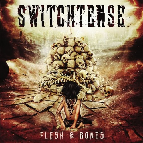 Switchtense - Flesh And Bones (2016)