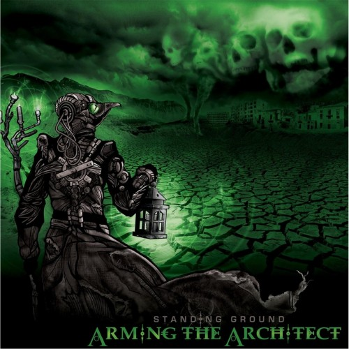 Arming The Architect - Standing Ground (2016)