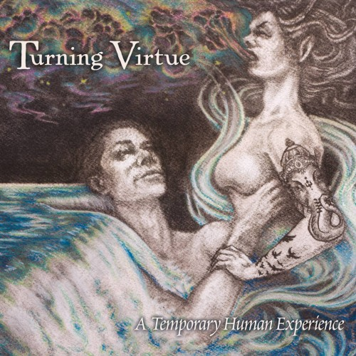 Turning Virtue - A Temporary Human Experience (2016)