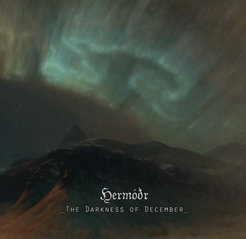 Hermodr - The Darkness Of December (2016)