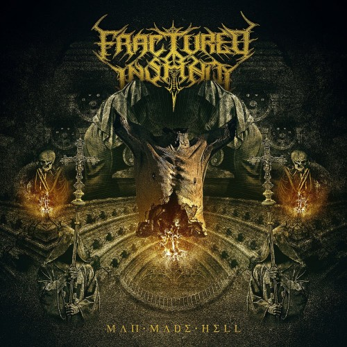 Fractured Insanity - Man Made Hell (2016)