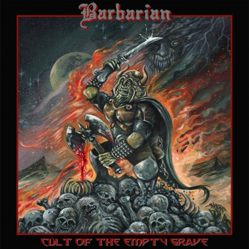 Barbarian - Cult Of The Empty Grave (2016)