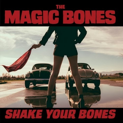 The Magic Bones - Shake Your Bones (2016)