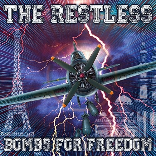 The Restless - Bombs for Freedom (2016)
