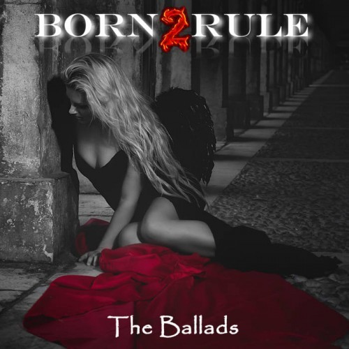 Born2rule - The Ballads (2016)