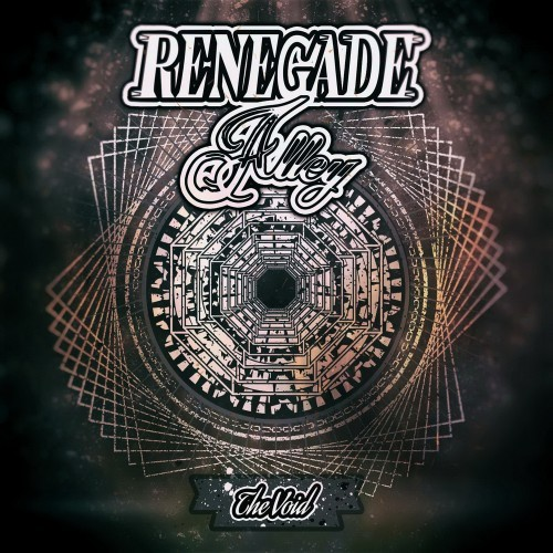 Renegade Alley - The Void (2016)