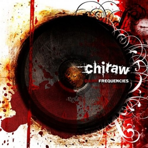 Chiraw - Dark Frequencies (2008)