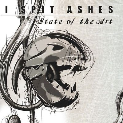 I Spit Ashes - State Of The Art (Demo) (2010)
