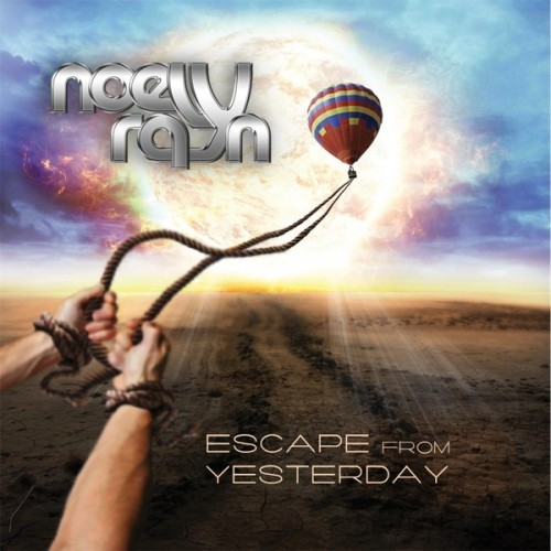 Noely Rayn - Escape from Yesterday (2016)