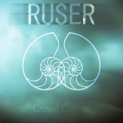 Ruser - Crowd Control (2016)