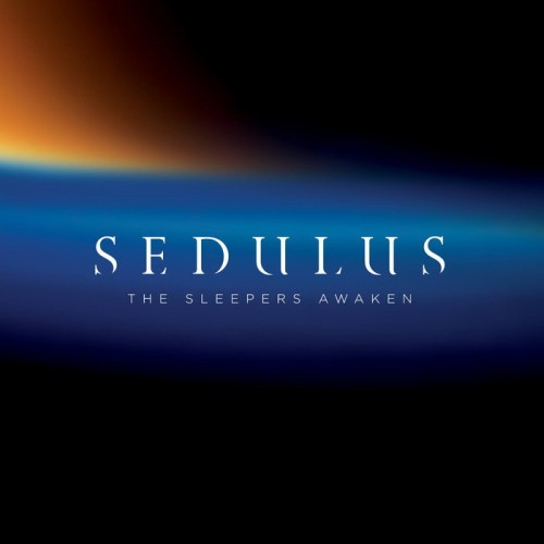Sedulus - The Sleepers Awaken (2016)