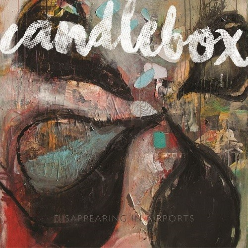 Candlebox - Disappearing In Airports [Deluxe Edition] (2016)