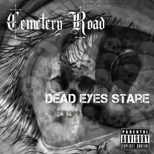 Cemetery Road - Dead Eyes Stare (2016)