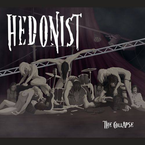 Hedonist - The Collapse (2016)