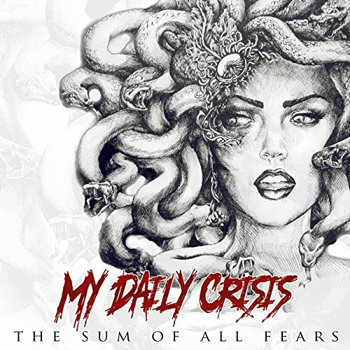 My Daily Crisis - The Sum of All Fears (2016)