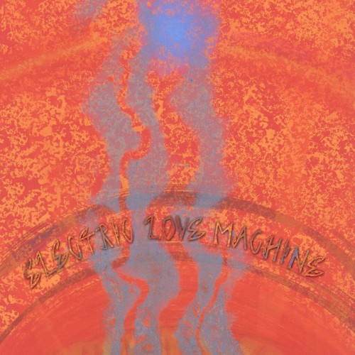 Electric Love Machine - Electric Love Machine (2016)