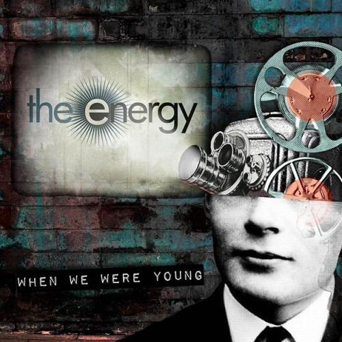 The Energy - When We Were Young (2016)