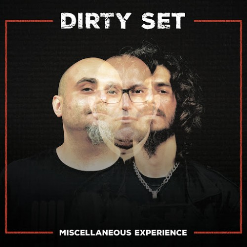 Dirty Set - Miscellaneous Experience (2016)