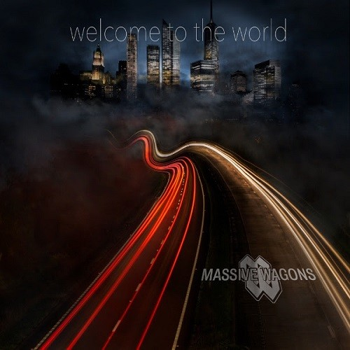 Massive Wagons - Welcome To The World (2016)