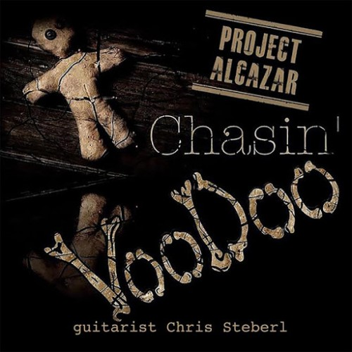 Project Alcazar - Chasin' Voodoo (2016)