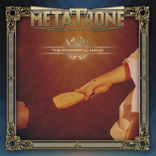 Metatrone - The Powerful Hand (Reissue) (2016)