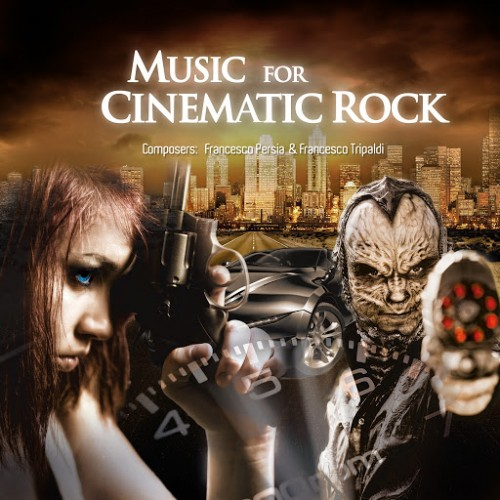 Francesco Persia & Francesco Tripaldi - Music for Cinematic Rock (2016)